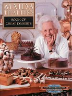 Maida Heatter's Book of Great Desserts - Maida Heatter