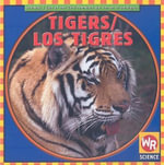 Tigers/Los Tigres - JoAnn Early Macken