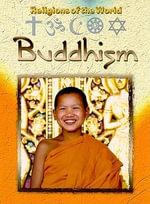 Buddhism : Religions of the World - Anita Ganeri