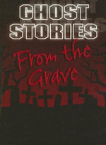 From the Grave - Gareth Stevens Publishing