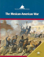 The Mexican-American War - Matthew Kachur