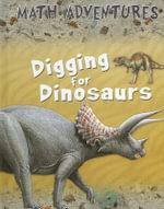 Digging for Dinosaurs : Using Maths Series - Wendy Clemson