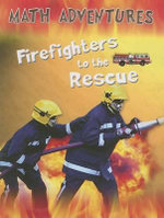 Firefighters to the Rescue - Wendy Clemson