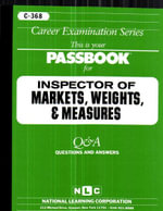 Inspector of Markets, Weights & Measures : Test Preparation Study Guide Questions & Answers - Jack Rudman