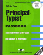 Principal Typist : Test Preparation Guide - Jack Rudman