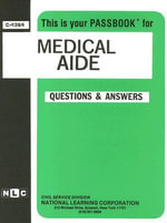 Medical Aide : Test Preparation Study Guide, Questions & Answers