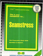 Seamstress : Test Preparation Study Guide, Questions & Answers - Jack Rudman