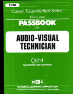 Audio-Visual Technician : Career Examination Series: C-1894 - Jack Rudman