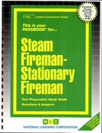 Steam Fireman-Stationary Fireman : Career Examination Series: C-1894 - Jack Rudman