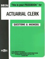 Actuarial Clerk (Passbooks for Career Opportunities) - Jack Rudman