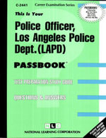 Police Officer, Los Angeles Police Dept. (LAPD) - Jack Rudman
