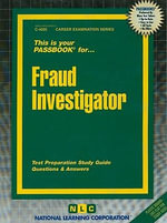 Fraud Investigator : Test Preparation Study Guide - National Learning Corporation