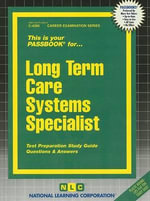 Long Term Care Systems Specialist : Power Practice - Jack Rudman