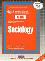 Sociology : Test Preparation Study Guide Questions & Answers - National Learning Corporation