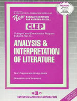Analysis & Interpretation of Literature : Test Preparation Study Guide, Questions & Answers - National Learning Corporation