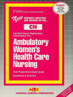 Ambulatory Women's Health Care Nursing - National Learning Corporation