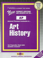 Art History : Test Preparation Study Guide, Questions & Answers - National Learning Corporation