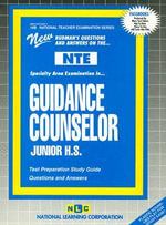Rudman's Questions and Answers on the NTE: Guidance Couselor, Junior High : Test Preparation Guide - National Learning Corporation