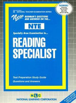 Reading Specialist : Test Preparation Study Guide - National Learning Corporation