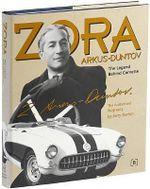 Zora Arkus-Duntov -The Legend Behind Corvette : The Legend Behind Corvette - Jerry Burton