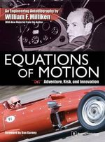 Equations of Motion : Adventure, Risk and Innovation - William F. Milliken