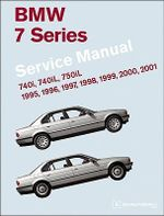 BMW 7 Series Service Manual 1995-2001 (E38) : 740i, 740iL, 750iL - Bentley Publishers