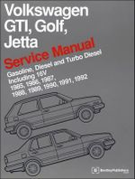 Volkswagen GTI, Golf, Jetta Service Manual 1985-1992 : Gasoline, Diesel, and Turbo Diesel, Including 16V - Bentley Publishers