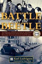Battle for the Beetle - Karl Ludvigsen