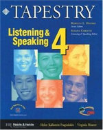 Tapestry Listening and Speaking : Level 4 - Helen Kalkstein Fragiadakis
