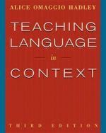 Teaching Language in Context - Alice Omaggio Hadley