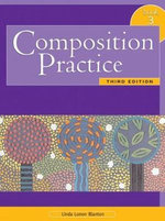 Composition Practice 3 : Text for English Language Learners Bk. 3 - Linda P. Blanton