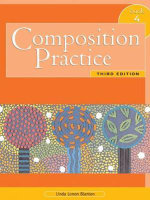 Composition Practice 4 : Text for English Language Learners Bk. 4 - Linda P. Blanton