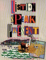 Listen, Speak, Present : A Step-by-Step Presenter's Workbook - Martha Graves Cummings