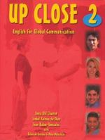 Up Close 2 : English for Global Communication - Joan B. Gonzalez