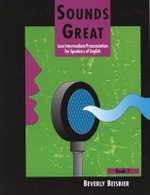 Sounds Great 1 : Low Intermediate Pronunciation for Speakers of English - Beverly Beisbier
