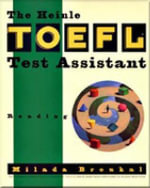 The Heinle TOEFL Test Assistant : Reading - Milada Broukal
