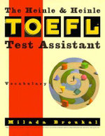 The Heinle TOEFL Test Assistant : Vocabulary - Milada Broukal