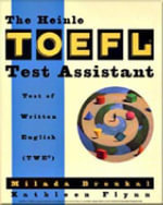 Heinle TOEFL Test Assistant : Test of Written English - Milada Broukal