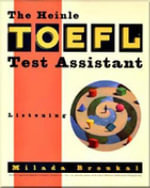The Heinle TOEFL Test Assistant : Listening - Milada Broukal