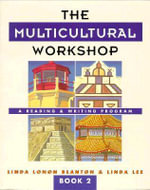 The Multicultural Workshop 2 : A Reading and Writing Program - Linda P. Blanton