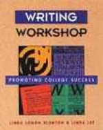 Writing Workshop : Promoting College Success - L.L. Blanton