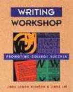 Writing Workshop : Promoting College Success - L.L. Blanton