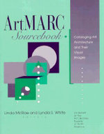 ArtMARC Sourcebook : Cataloging Art Materials