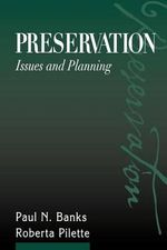Preservation : Issues and Planning