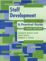 Staff Development : A Practical Guide - Anne Grodzins Lipow