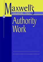 Maxwell's Guide to Authority Work : ALA Editions - Robert L. Maxwell