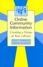 Online Community Information : Creating a Nexus at Your Library - Joan C. Durrance