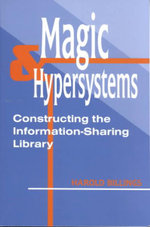 Magic and Hypersystems : Constructing the Information-sharing Library - Harold Billings