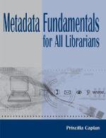 Metadata Fundamentals - Priscilla Caplan