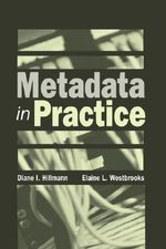 Metadata in Practice - Diane I. Hillman